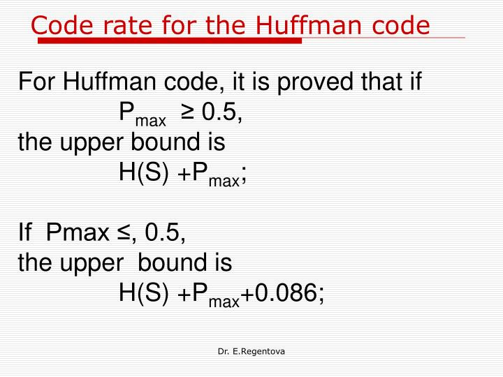 Code rate for the Huffman code