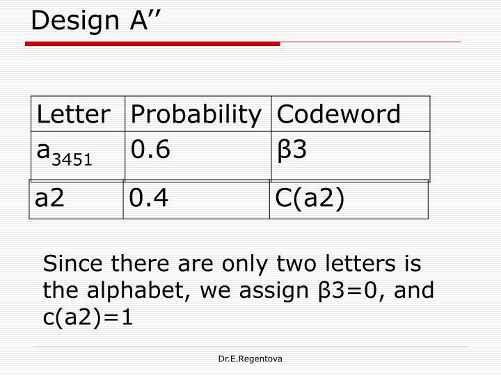 Design A''