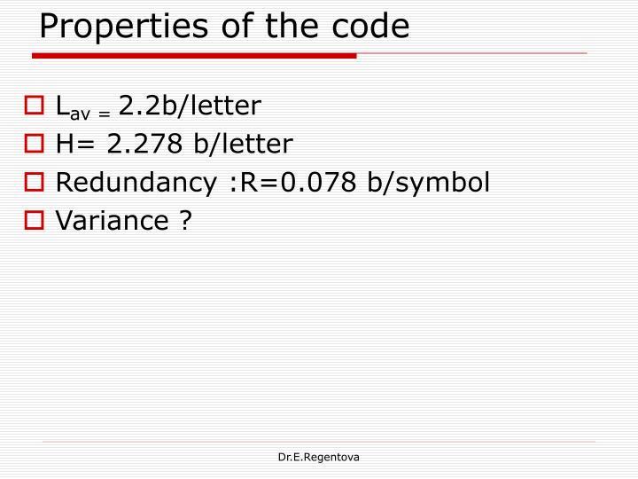 Properties of the code