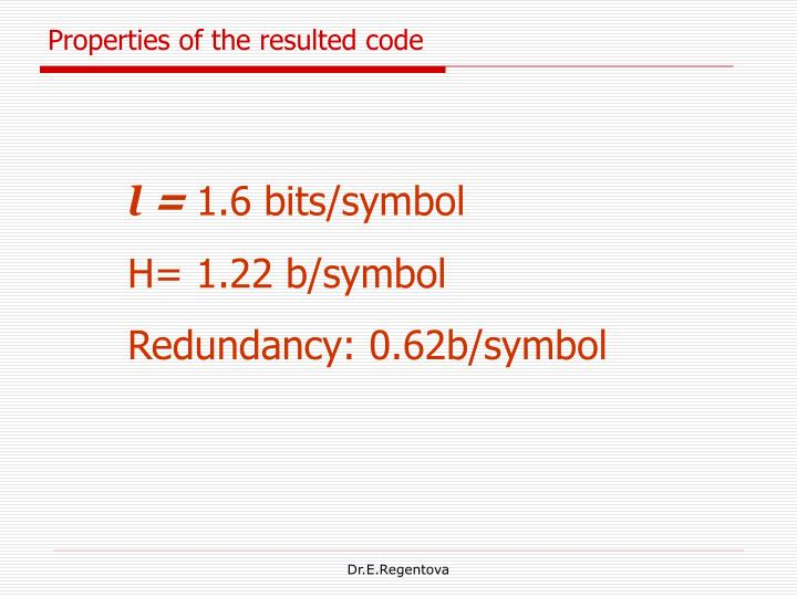 Properties of the resulted code