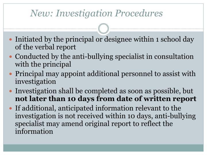 New: Investigation Procedures