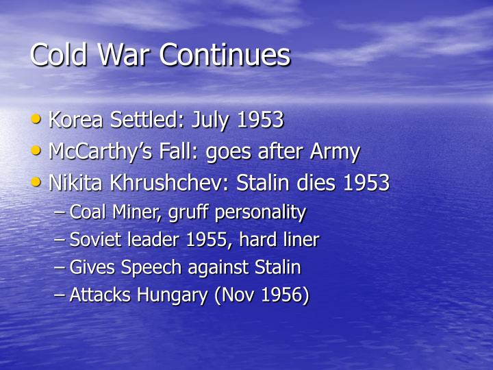 Cold War Continues