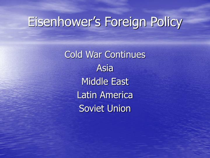 Eisenhower s foreign policy