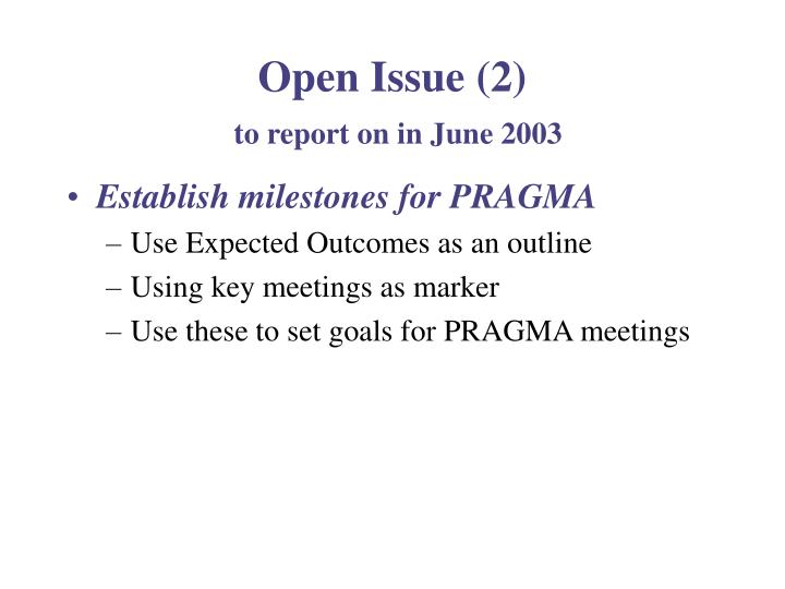 Open Issue (2)