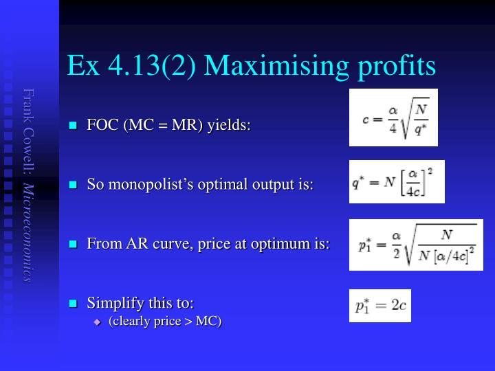 Ex 4.13(2) Maximising profits