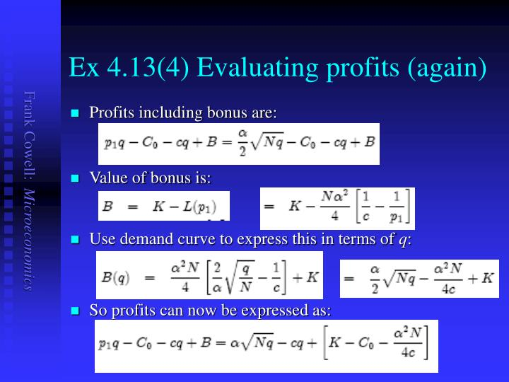Ex 4.13(4) Evaluating profits (again)