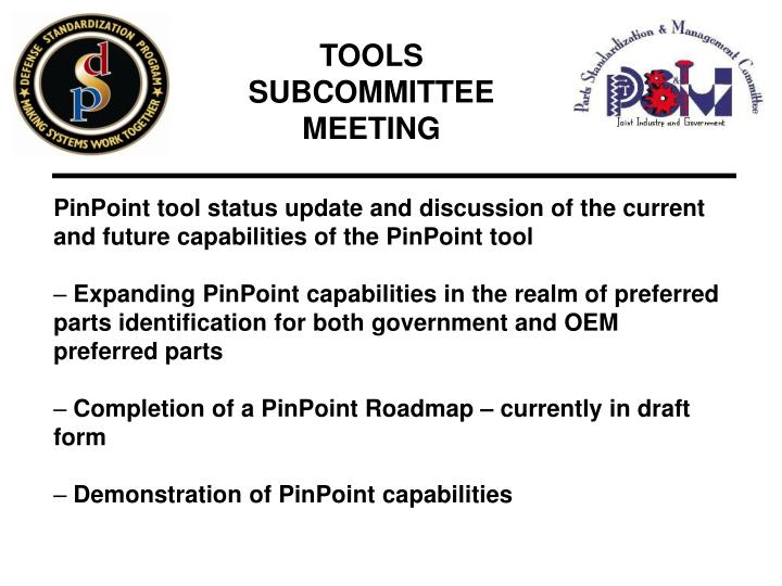 TOOLS SUBCOMMITTEE MEETING