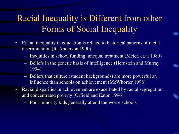 Racial Inequality is Different from other Forms of Social Inequality