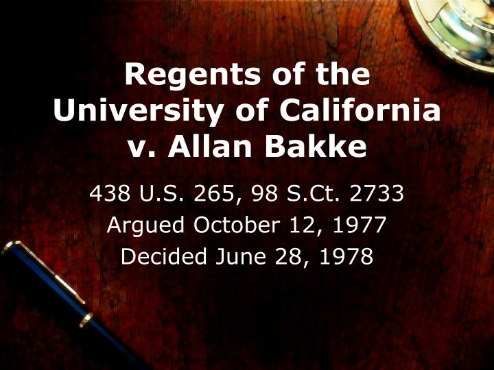 regents connected with the institution from carolina versus bakke