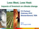 less meat less heat impacts of livestock on climate change