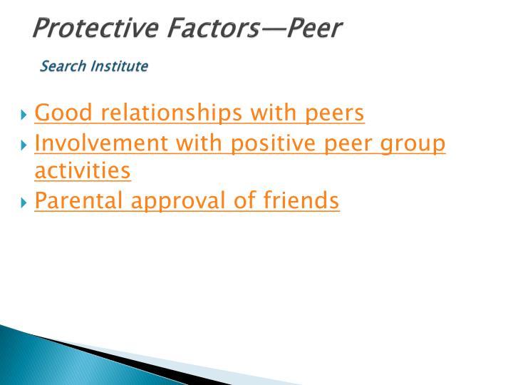 Protective Factors—Peer