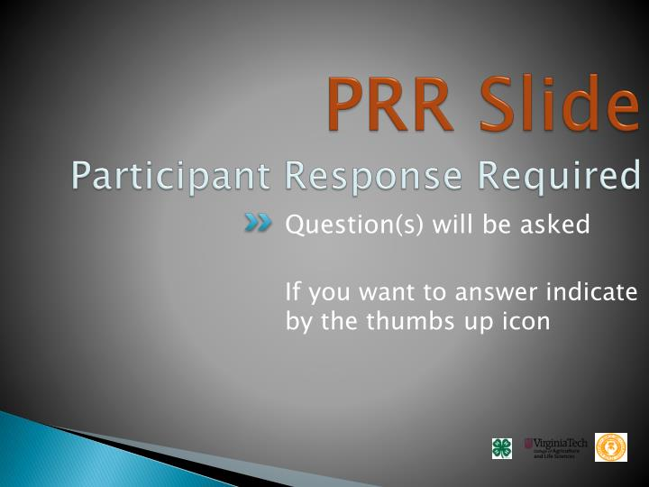 Prr slide participant response required