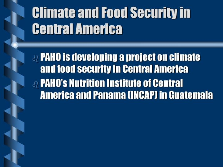 Climate and Food Security in Central America