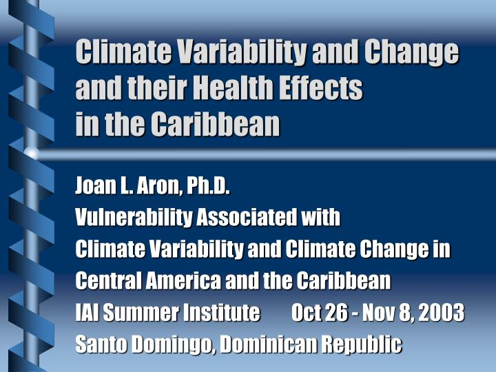 climate variability and change and their health effects in the caribbean