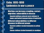 cuba 1895 1898 epidemics in war peace