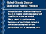 global climate change changes in rainfall regimes