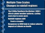 multiple time scales changes in rainfall regimes