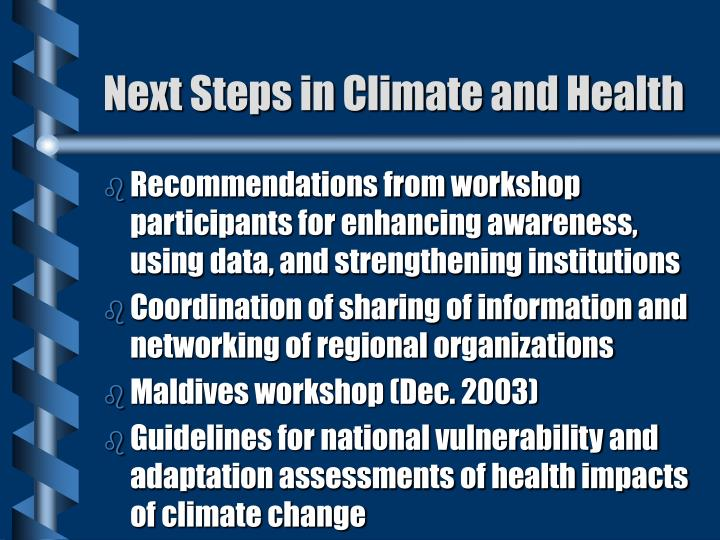 Next Steps in Climate and Health