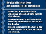 regional interactions african dust in the caribbean1