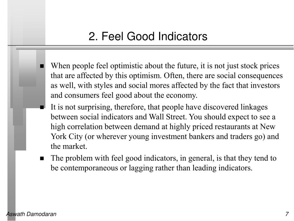 2. Feel Good Indicators