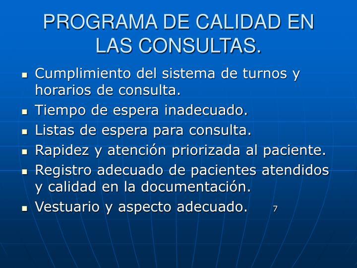 PROGRAMA DE CALIDAD EN LAS CONSULTAS.