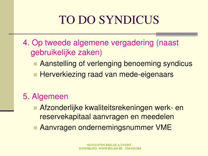 TO DO SYNDICUS