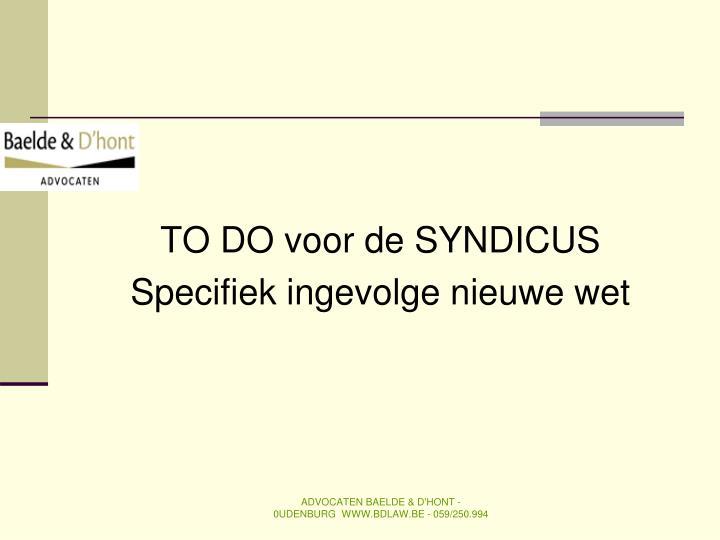 TO DO voor de SYNDICUS