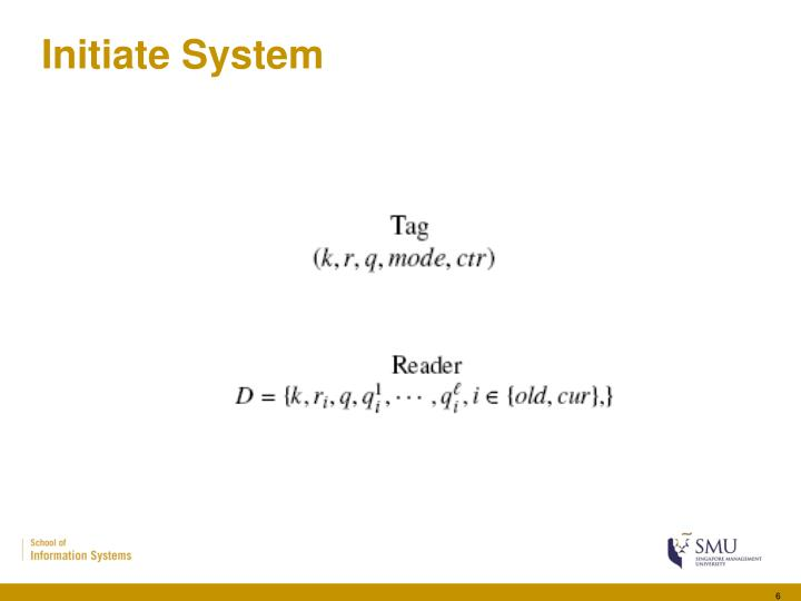 Initiate System