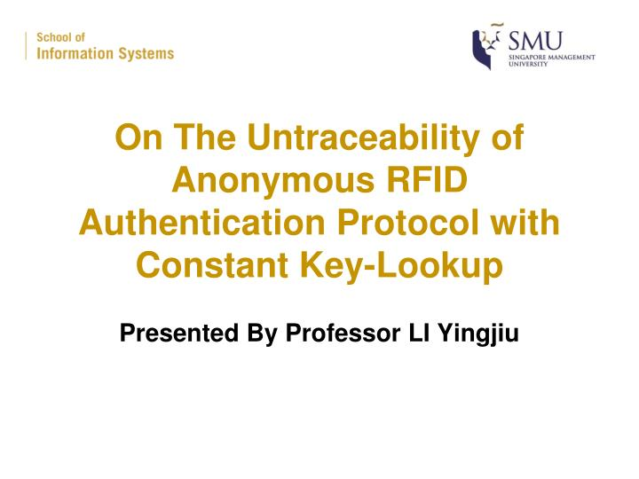 On the untraceability of anonymous rfid authentication protocol with constant key lookup