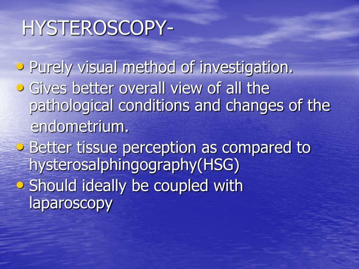 HYSTEROSCOPY-