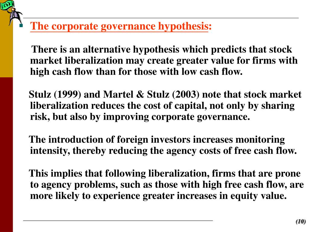 The corporate governance hypothesis