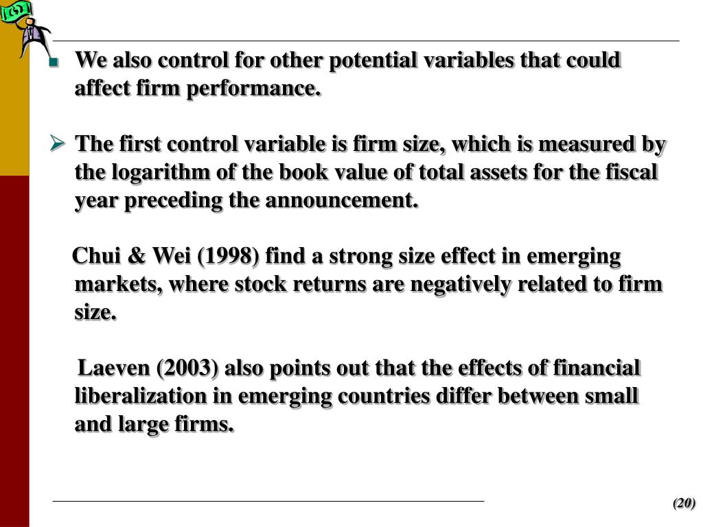 We also control for other potential variables that could affect firm performance.