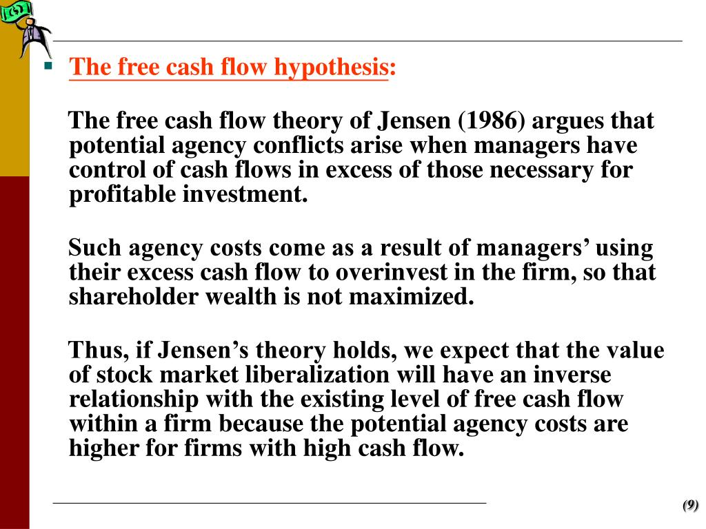 The free cash flow hypothesis