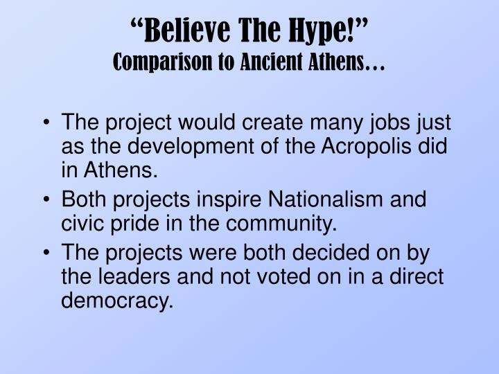 """Believe The Hype!"""