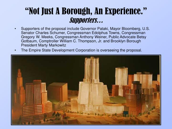 """""""Not Just A Borough, An Experience."""""""