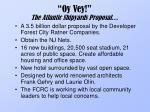 oy vey the atlantic shipyards proposal