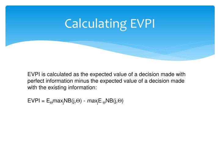 Calculating EVPI