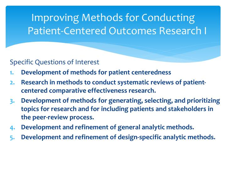 Improving Methods for Conducting Patient-Centered Outcomes Research I