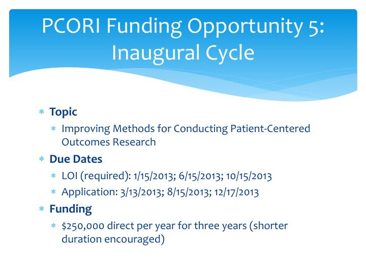 PCORI Funding Opportunity 5: Inaugural Cycle