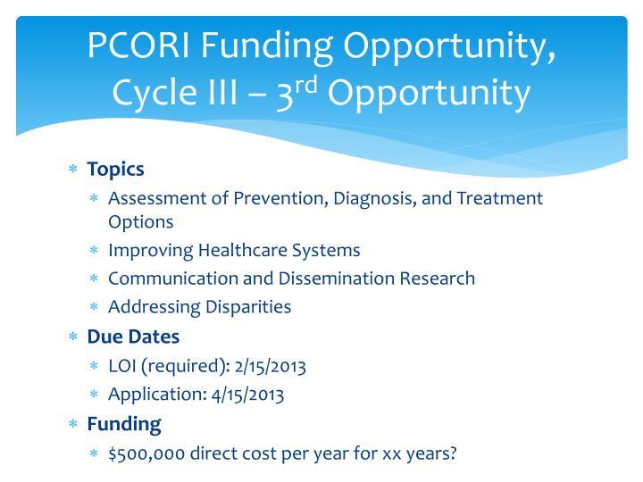 PCORI Funding Opportunity, Cycle III – 3