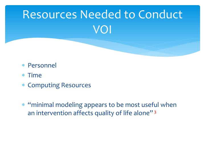 Resources Needed to Conduct VOI