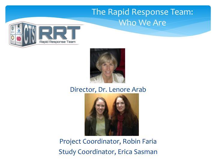The Rapid Response Team: