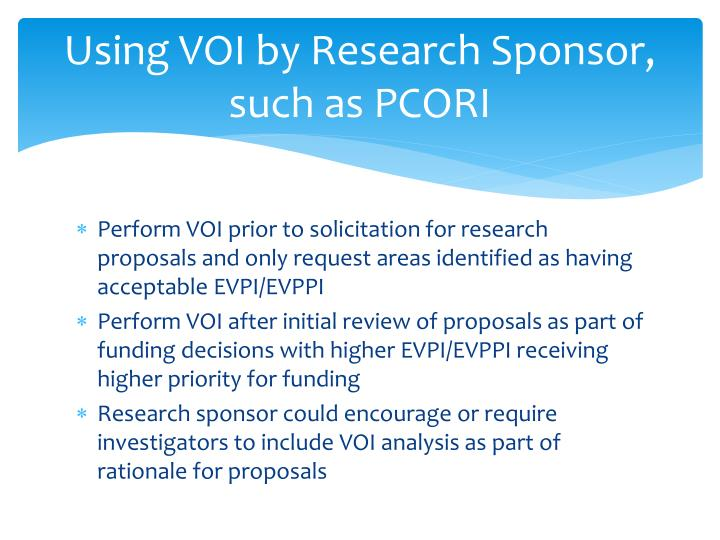Using VOI by Research Sponsor, such as PCORI