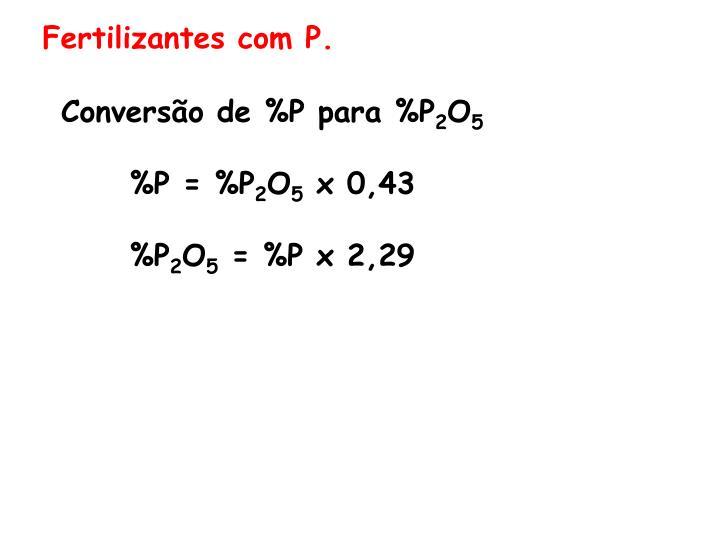 Fertilizantes com P.