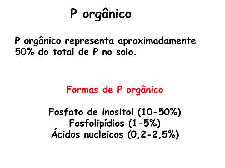 P orgânico