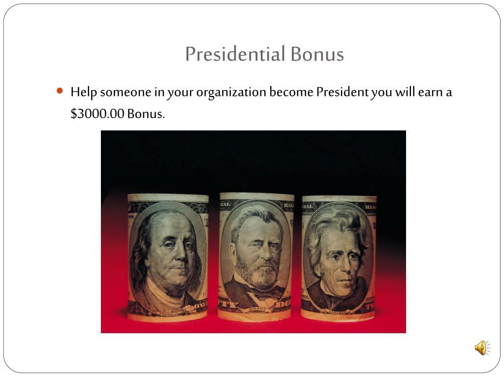 Presidential Bonus