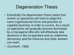 degeneration thesis