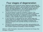 four stages of degeneration