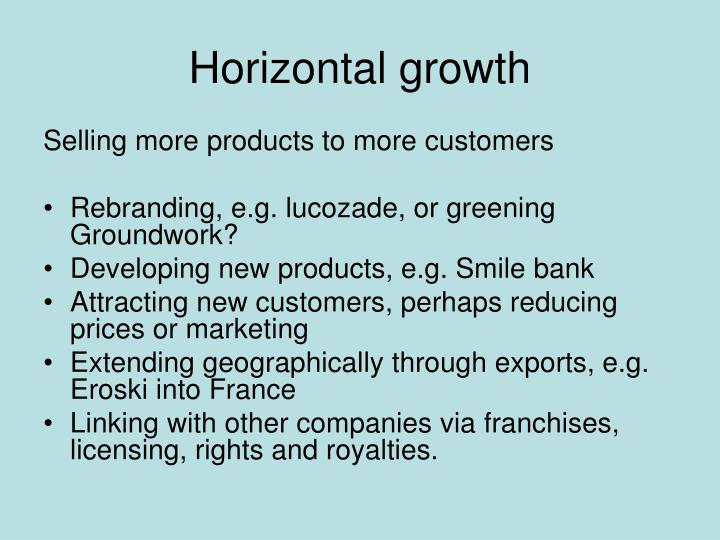 Horizontal growth