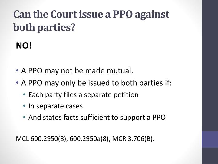 Can the Court issue a PPO against both parties?